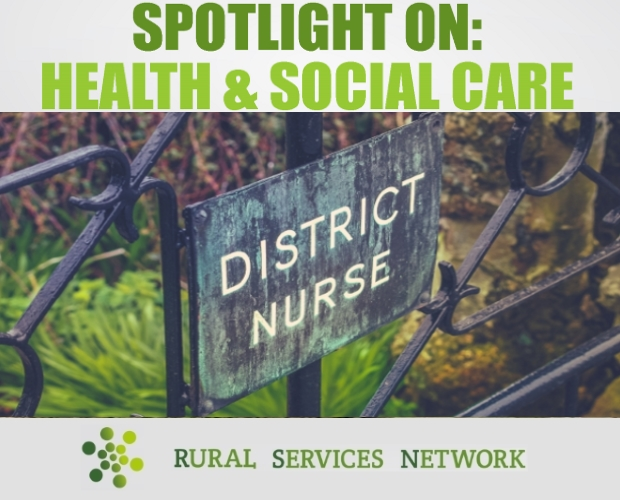 Spotlight on Rural Health & Social Care - August 2018