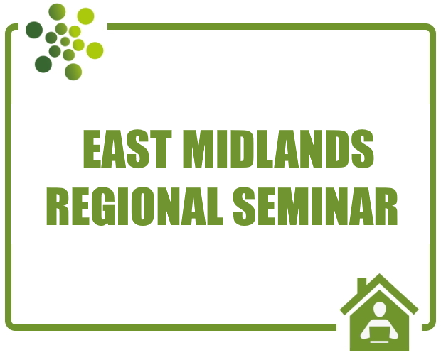 East Midlands Regional Online Seminar and Networking Event - July 2020