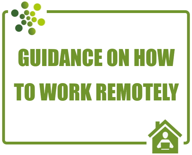 Guidance on how to work remotely